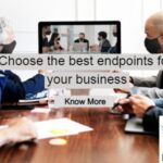 Choose the best endpoints for your business